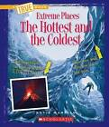 The Hottest and the Coldest by Katie Marsico (Hardback, 2015)