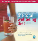 The Total Wellbeing Diet: Australia's Number One Weight-loss Programme: Bk. 2 by Dr Manny Noakes (Paperback, 2007)