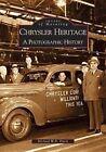 The CHRYSLER Heritage by Michael W R Davis 9780738507798 Paperback 1999
