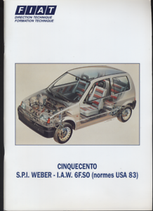 (180) Documentation Technique Fiat Cinquecento S.p.i Weber I.a.w 6f.so T4sk2pnb-08011050-226666434