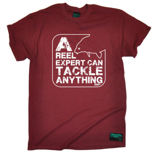 A Reel Expert Can Tackle Anything T-SHIRT Fishing Carping Funny Gift Birthday