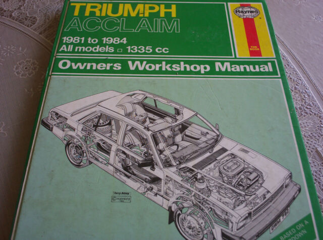 Haynes workshop manual Triumph Acclaim 1981 - 1984