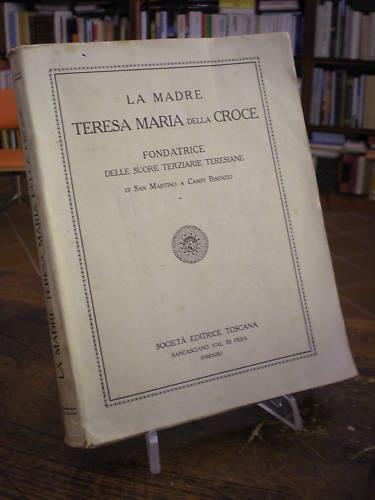 (firenze-campi Bisenzio)madre Teresa Maria Della Croce In Corto Rifornimento