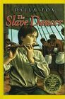 The Slave Dancer by Paula Fox (Hardback, 2010)