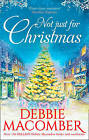 Not Just for Christmas: Buffalo Valley / Love by Degree by Debbie Macomber (Paperback, 2015)