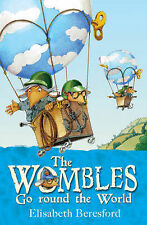 The Wombles Go Round the World, Elisabeth Beresford, Paperback, New