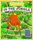 Find Your Way: In the Jungle by QED Publishing (Hardback, 2016)