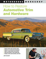How To Restore Automotive Trim & Hardware