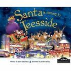 Santa is Coming to Teeside by Steve Smallman (Hardback, 2014)