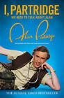 I, Partridge: We Need to Talk About Alan by Alan Partridge (Paperback, 2012)