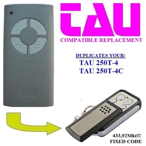 TAU 250 T4 TAU 250 T4C compatibile radiocomando telecomando 433,92MHz CLONE