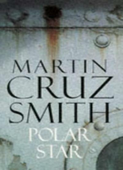 Polar Star,Martin Cruz Smith