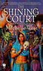Shining Court by Michelle West (Paperback, 1999)
