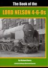 The Book of the Lord Nelson 4-6-05 by Richard Derry (Hardback, 2005)