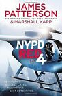 NYPD Red 4: 4 by James Patterson (Hardback, 2016)