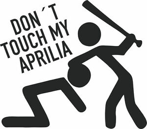 Don-039-t-touch-my-Aprilia-Sticker-Sticker-Vinyl-Decal-Foil-Lettering-7619