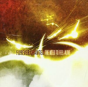 Forever Changed - Need To Feel Alive [Us Import] - Forever Changed CD OAVG The