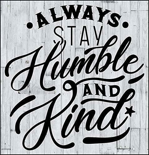 Always Stay Humble and Kind Laminated Motivating Sign sp3310