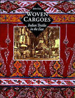 Woven Cargoes: Indian Textiles in the East by John Guy (Hardback, 1998)