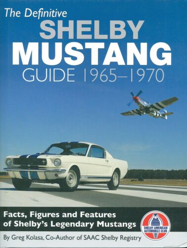 1965 66 67 68 69 70 SHELBY MUSTANG GUIDE-FULL COLOR-FACTS FIGURES /& FEATURES