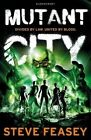 Mutant City by Steve Feasey (Paperback, 2014)