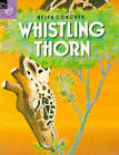Whistling Thorn by Helen Cowcher (Paperback, 1994)