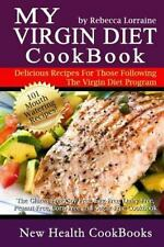 My Virgin Diet CookBook:: The Gluten-Free, Soy-Free, Egg-Free,-ExLibrary