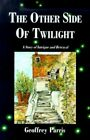 The Other Side of Twilight 9780738812793 by Geoffrey Paris Paperback