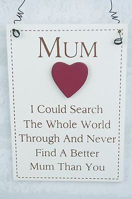 Plaque Mum if I Could Search The Whole World Sign 21cm Mothers Day Gift F1458-M