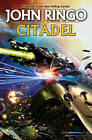 Citadel by John Ringo (Hardback, 2011)