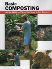 How to Basics: Basic Composting : All the Skills and Tools You Need to Get Started (2003, Spiral)