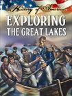 Exploring the Great Lakes by Department of English Language and Literature Linda Thompson (Hardback, 2013)