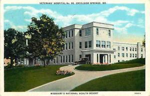 Excelsior Springs, Missouri MO ~ Veterans Hospital No. 99