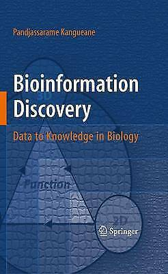 Bioinformation Discovery: Data to Knowledge in Biology by Kangueane, Pandjassar