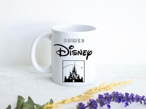 I/'d Rather Be In Disney Mug Funny Gift Disney World Mug Gift For Him Gift