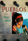 Pueblos of the Rio Grande: A Visitor's Guide by Gibson, Daniel Gibson (Paperback / softback, 2003)