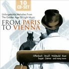 From Paris to Vienna: Unforgettable Melodies from the Golden Age of Light Music (CD, Feb-2011, Documents)