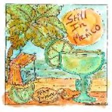 Still In Mexico CD Trop Rock music from John Friday