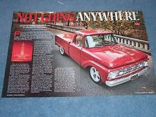 """1964 Ford F-100 Styleside Resto-Rod Pickup Article """"Not Going Anywhere"""""""