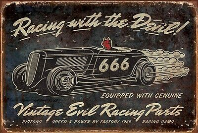 RACING WITH THE DEVIL 666 HOT-ROD SIGN GREAT GIFT FOR ANY .MECHANIC OR MAN-CAVE