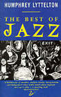 The Best of Jazz: v. 1: Basin Street to Harlem by Humphrey Lyttelton (Paperback, 1998)