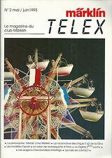Märklin Telex # 2 1993 Locomotive E63 salon maquette wagon train réseau ferré