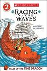 Tales of the Time Dragon #2: Racing the Waves - Library Edition by Robert Neubecker (Hardback, 2014)