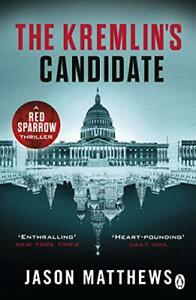 THE-Kremlin-039-s-Candidate-Discover-what-happens-next-after-RED-SPARROW-starr