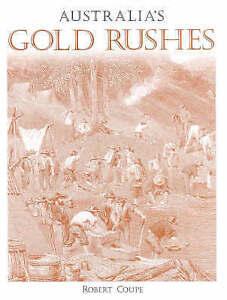 Australia-039-s-Gold-Rushes-History-new-Paperback