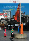 Ethnicity in China: A Critical Introduction by Xiaowei Zang (Hardback, 2015)