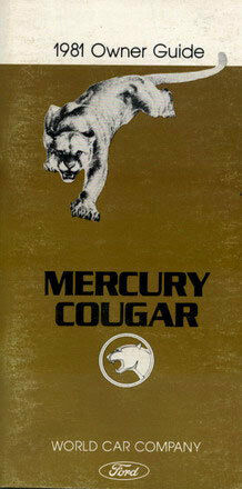 COUGAR OWNERS MANUAL 1981 MERCURY BOOK OWNER/'S HANDBOOK