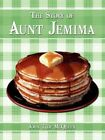 The Story of Aunt Jemima 9781438937021 by John Troy McQueen Book