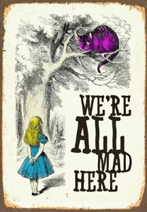 """Alice in Wonderland """"WE'RE ALL MAD HERE"""" Art Silk Poster 24x36inch"""