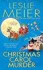 Christmas Carol Murder by Leslie Meier (Paperback / softback, 2014)